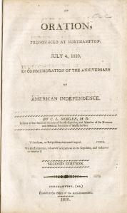 An Oration, Pronounced at Northampton, July 4, 1810... (Northampton, 1810)