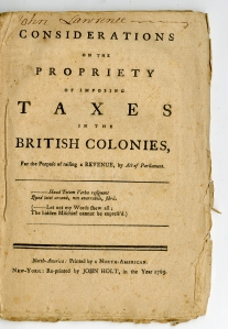 Considerations on the Propriety of Imposing Taxes in the British Colonies... (New York, 1765)