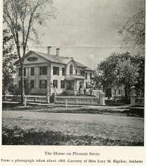 Dickinson house (1840-55) on West (No. Pleasant) St., ca. 1868.