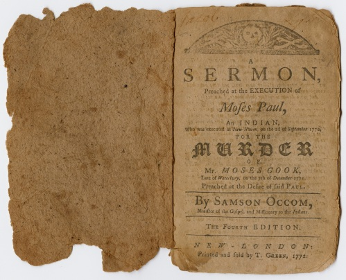 Samson Occom. A Sermon Preached at the Execution of Moses Paul. New-London: T. Green, 1772.