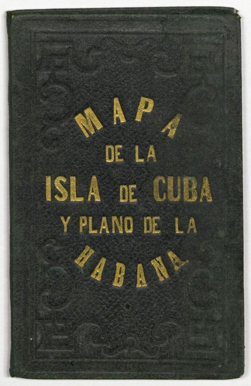 cover of Mapa de la Isla de Cuba y Plano de la Habana