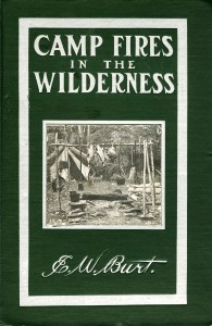 1905 Camp Fires in the Wilderness by E. W. Burt