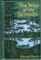 1908, The Way of the Woods by Edward Breck