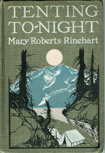 1918, Tenting To-night by Mary Roberts Rinehart