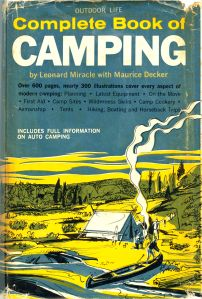 1961, Complete Book of Camping by Leonard Miracle with Maurice Decker