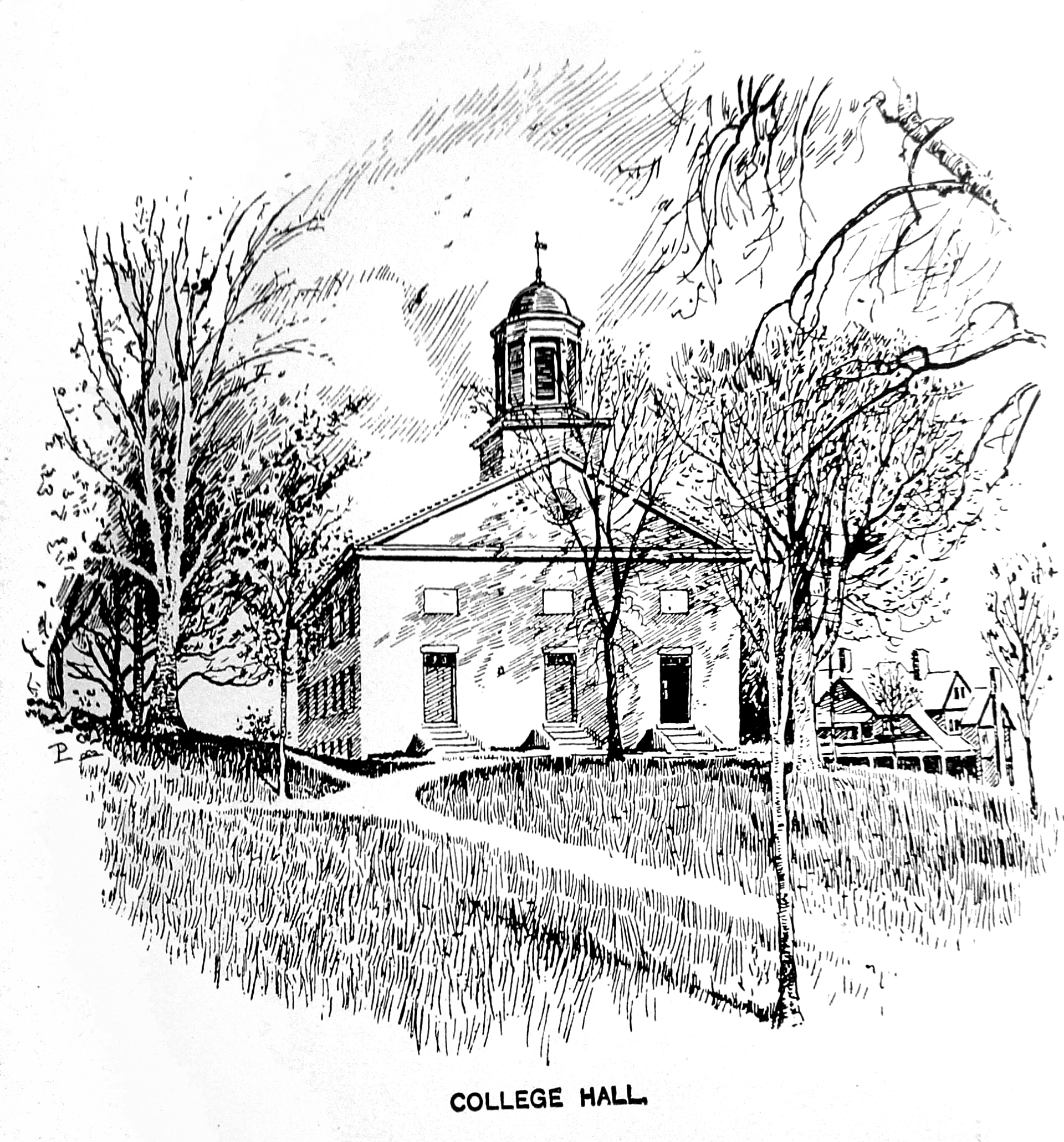 A sketch of College Hall with three front doors, and an octagonal cupola topped by a weather vane. Along the walkway, young trees stand amid the lawn.
